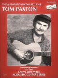 Tom Paxton - Authentic Guitar Style (Cherry Lane Music Acoustic Guitar Series)