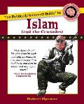 Politically Incorrect Guide to Islam & the Crusades