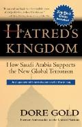 Hatred's Kingdom: How Saudi Arabia Supports New Global Terrorism