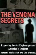 Venona Secrets Exposing Americas Cold War Traitors