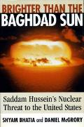 Brighter Than the Baghdad Sun: Saddam Hussein's Nuclear Threat to the United States