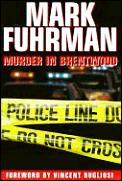 Murder In Brentwood O J Simpson