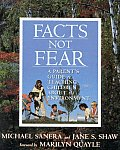 Facts Not Fear A Parents Guide To Teaching Chi