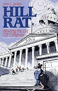 Hill Rat Blowing The Lid Off Congress