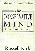 Conservative Mind From Burke To Eliot