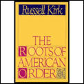 Roots Of American Order