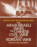 Arab-Israel War, the Chinese Civil War & the Korean War