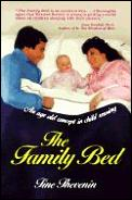 The Family Bed: An Age-Old Concept in Child Rearing Cover