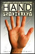 Hand Psychology: A New Insight Into Solving Your Problems