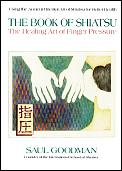Book of Shiatsu: A Guide to Traditional Healing Art Cover
