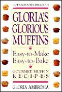 Glorias Glorious Muffins