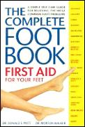 Complete Foot Book First Aid For Your Fe