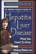 Dr Melissa Palmers Guide To Hepatitis & Liver