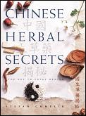 Chinese Herbal Secrets The Key to Total Health