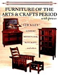Furniture Of The Arts & Crafts Period with Prices Stickley Limbert Mission Oak Roycroft & others