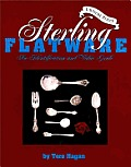 Sterling Flatware, Vol.2: An Identification and Value Guide
