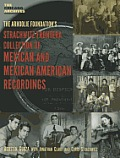 The Arhoolie Foundation's Strachqitz Frontera Collection of Mexican and Mexican American Recordings