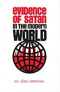 Evidence of Satan in the Modern World