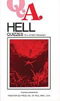 Q.A. Quizzes to a Street Preacher: Hell