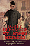 Forty Dreams Of St John Bosco The Apostle of Youth