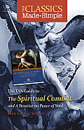The TAN Guide to the Spiritual Combat and a Treatise on Peace of Soul