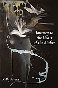 Journey to the Heart of the Maker (Consciousness Classics)