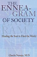 The Enneagram of Society: Healing the Soul to Heal the World