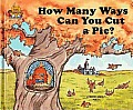 How Many Ways Can You Cut a Pie? (Magic Castle Readers)