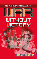 War Without Victory: The Pentagon's Achilles Heel