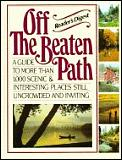 Readers Digest Off The Beaten Path A Guide To More Than 1000