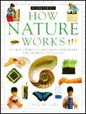 How Nature Works 100 Ways Parents & Kids