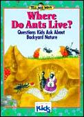Where Do Ants Tell Me Why