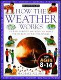 How The Weather Works 100 Ways Parents &