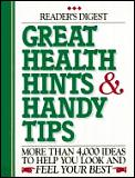 Great health hints & handy tips :more than 4,000 ideas to help you look and feel your best.