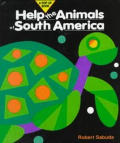 Help The Animals Of South America Help