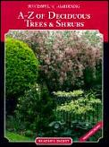 A Z Book Of Deciduous Trees & Shrubs