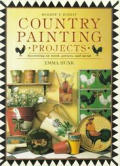 Country painting projects :decorating on wood, pottery, and metal