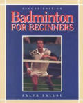 Badminton for Beginners (2ND 98 Edition)