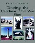 Touring the Carolinas' Civil War Sites (Touring the Backroads Series)