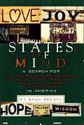 States of Mind: A Search for Faith, Hope, Inspiration, Harmony, Unity, Friendship, Love, Pride, Wisdom, Honor, Comfort, Joy, Bliss, Fr Cover