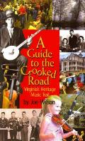 A Guide to the Crooked Road: Virginia's Heritage Music Trail with CD (Audio)