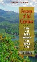 Footsteps of the Cherokees: A...