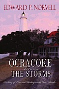 Ocracoke Between the Storms: A Story of Love and Healing on the Outer Banks