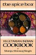 Spice Box A Vegetarian Indian Cookbook