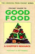 Pocket Guide To Good Food A Shoppers Resource
