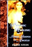 Psychic Healing With Spirit Guides