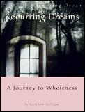 Recurring Dreams A Journey To Wholeness