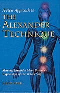 New Approach To The Alexander Technique