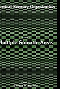 Cortical Sensory Organization: Multiple Somatic Areas