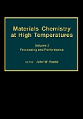 Materials Chemistry at High Temperatures Vol. 2: Thermochemistry & Models
